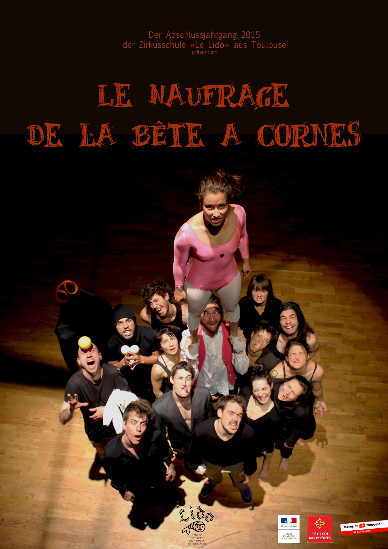 Le Naufrage de la Bête à Cornes – Montag 13. Juli 2015