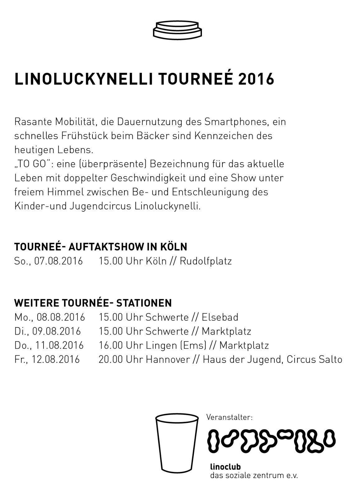 TO GO am 12.08.2016 präsentiert vom Circus Linoluckynelli aus Köln
